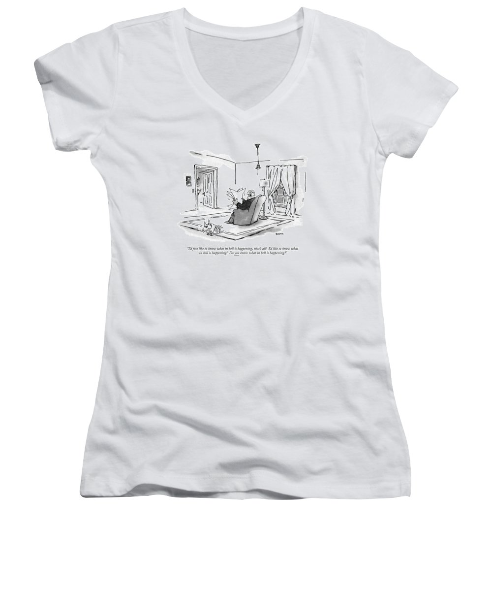 (man Sitting In Living Room Reading Paper And Complaining To His Dog.)language Women's V-Neck featuring the drawing I'd Just Like To Know What In Hell Is Happening by George Booth