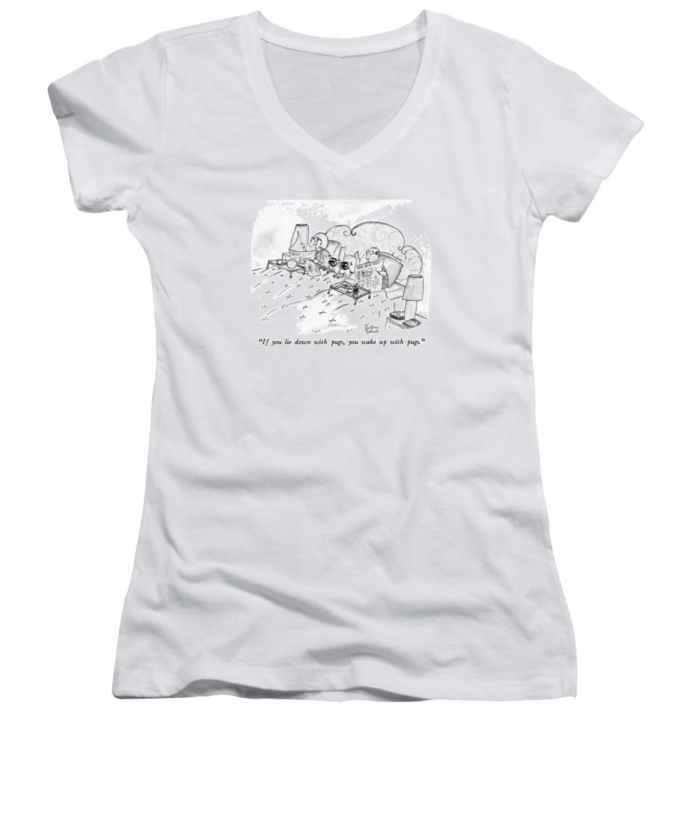 Animals Women's V-Neck featuring the drawing If You Lie Down With Pugs by Victoria Roberts