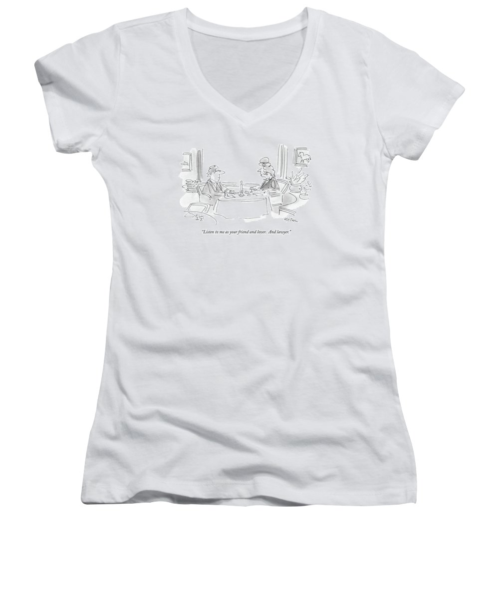 Relationships Women's V-Neck featuring the drawing Listen To Me As Your Friend And Lover by Dean Vietor