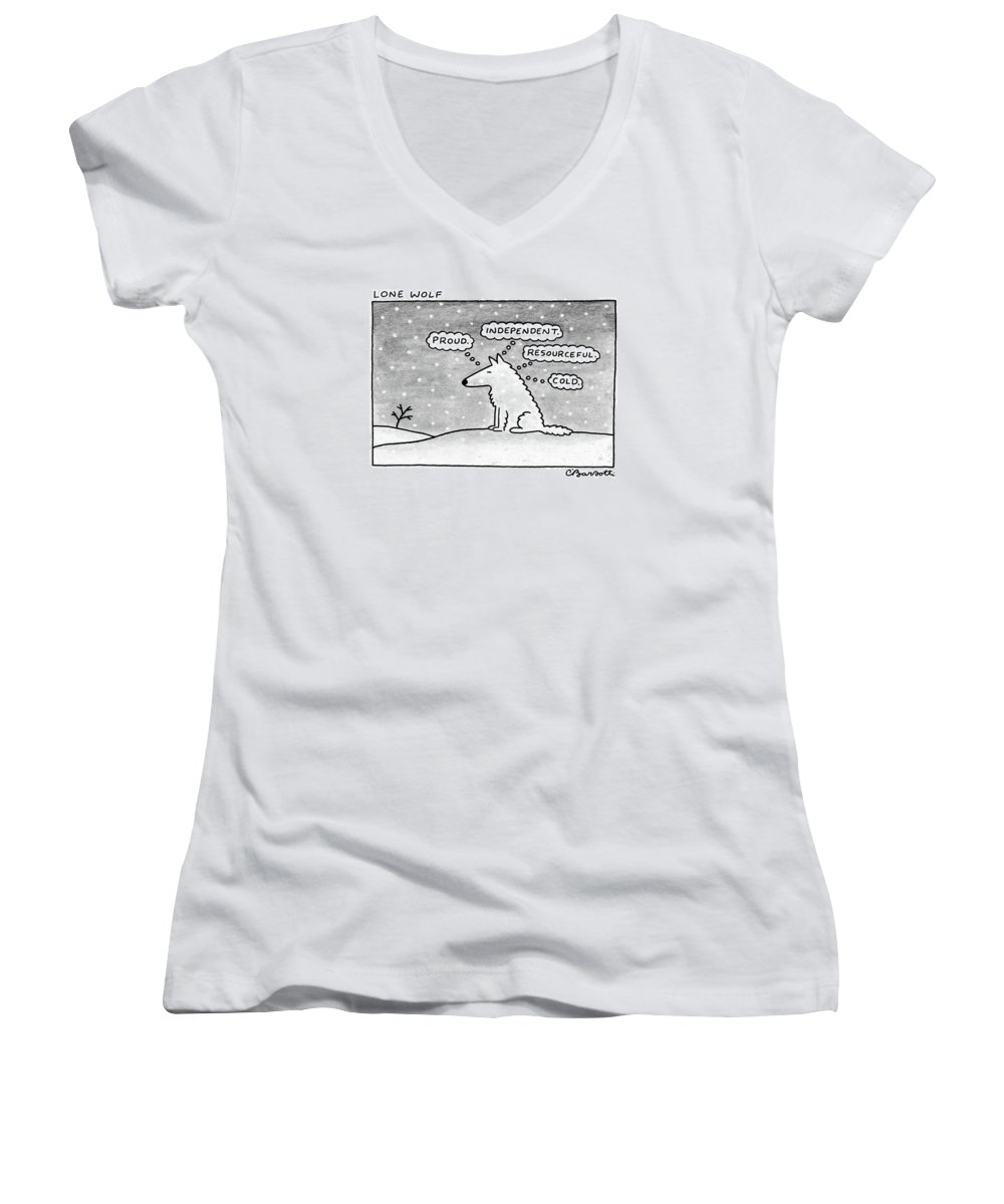 (lone Wolf: Title. A Wolf Sits In The Snow Women's V-Neck featuring the drawing Lone Wolf: by Charles Barsotti