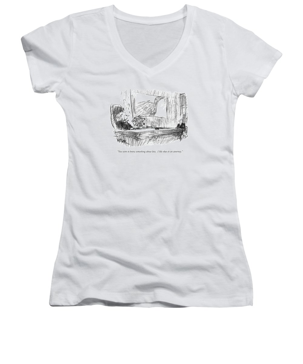 Lawyers Women's V-Neck featuring the drawing You Seem To Know Something About Law. I Like by Robert Weber