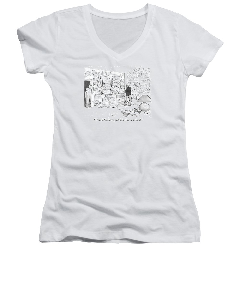 Politics Women's V-Neck featuring the drawing Hon, Mueller's Got This. Come To Bed. by Julia Suits