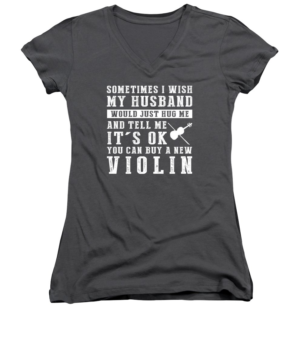 Sometimes Women's V-Neck featuring the digital art Sometimes I Wish Wife Hug Me And Buy New Violin by Do David
