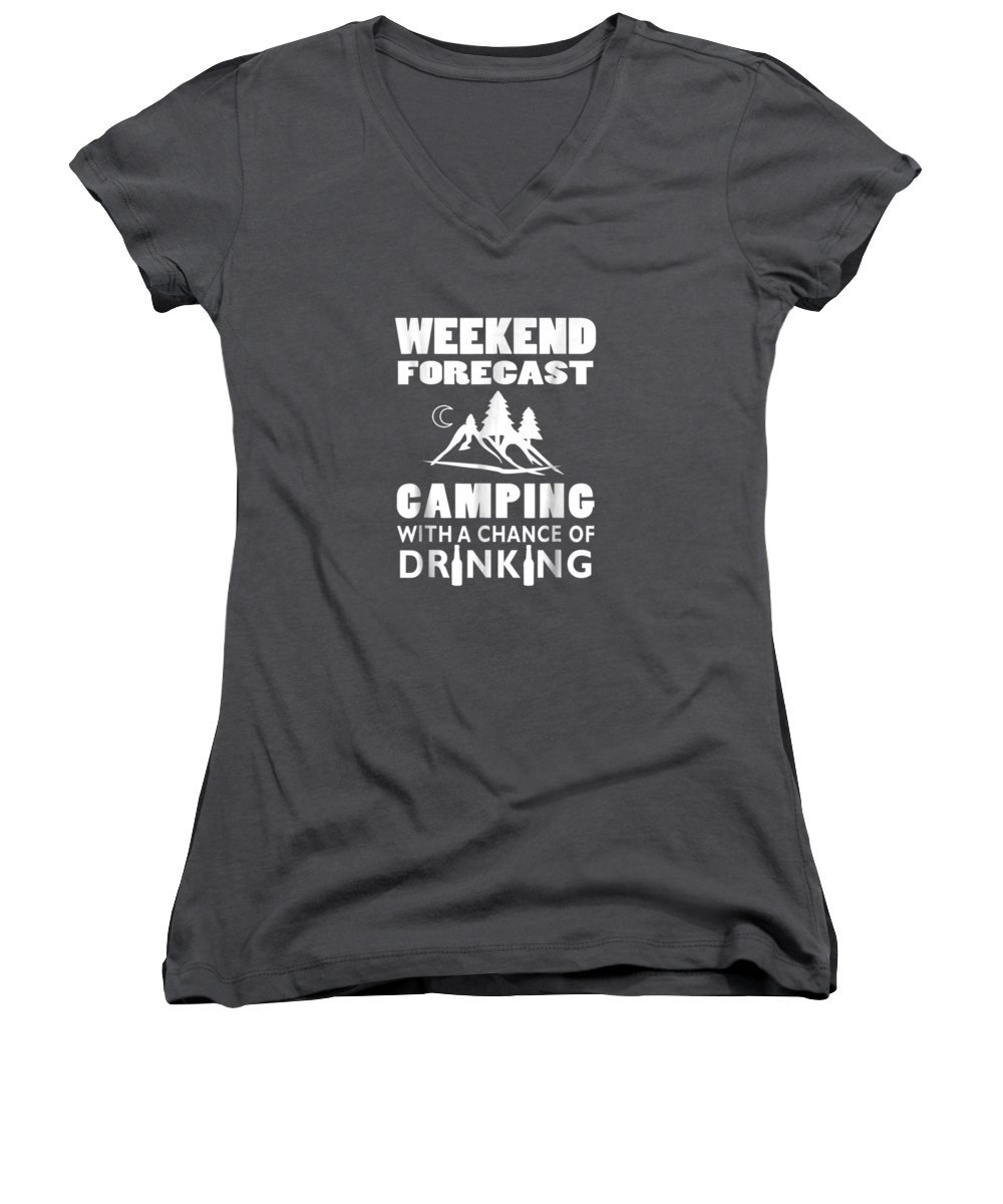 men's Novelty T-shirts Women's V-Neck featuring the digital art Weekend Forecast Camping With A Chance Of Drinking T-shirt by Unique Tees