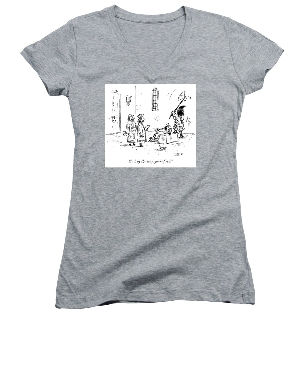 And Women's V-Neck featuring the drawing Youre Fired by David Sipress