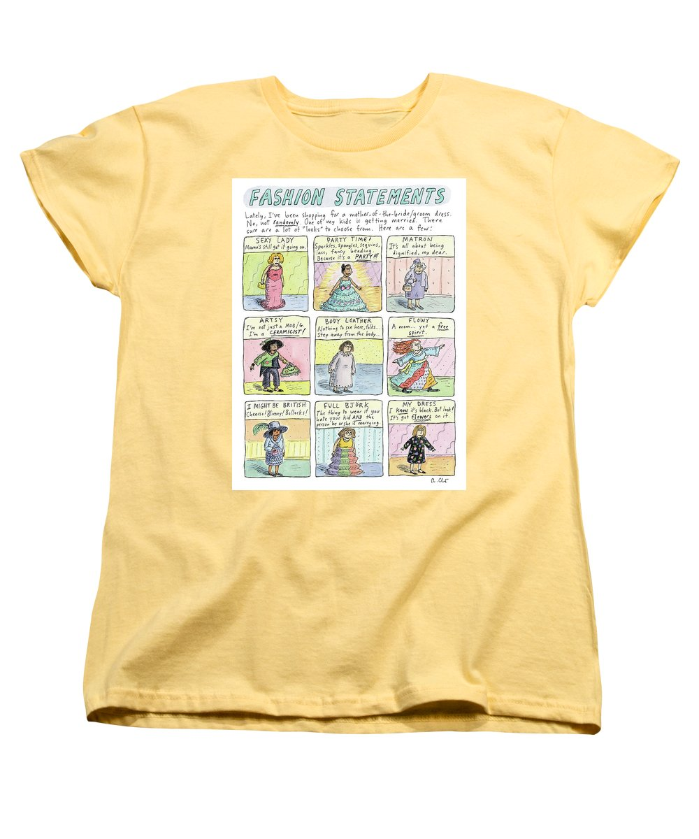 Fashion Statements Women's T-Shirt (Standard Fit) featuring the drawing Fashion Statements by Roz Chast