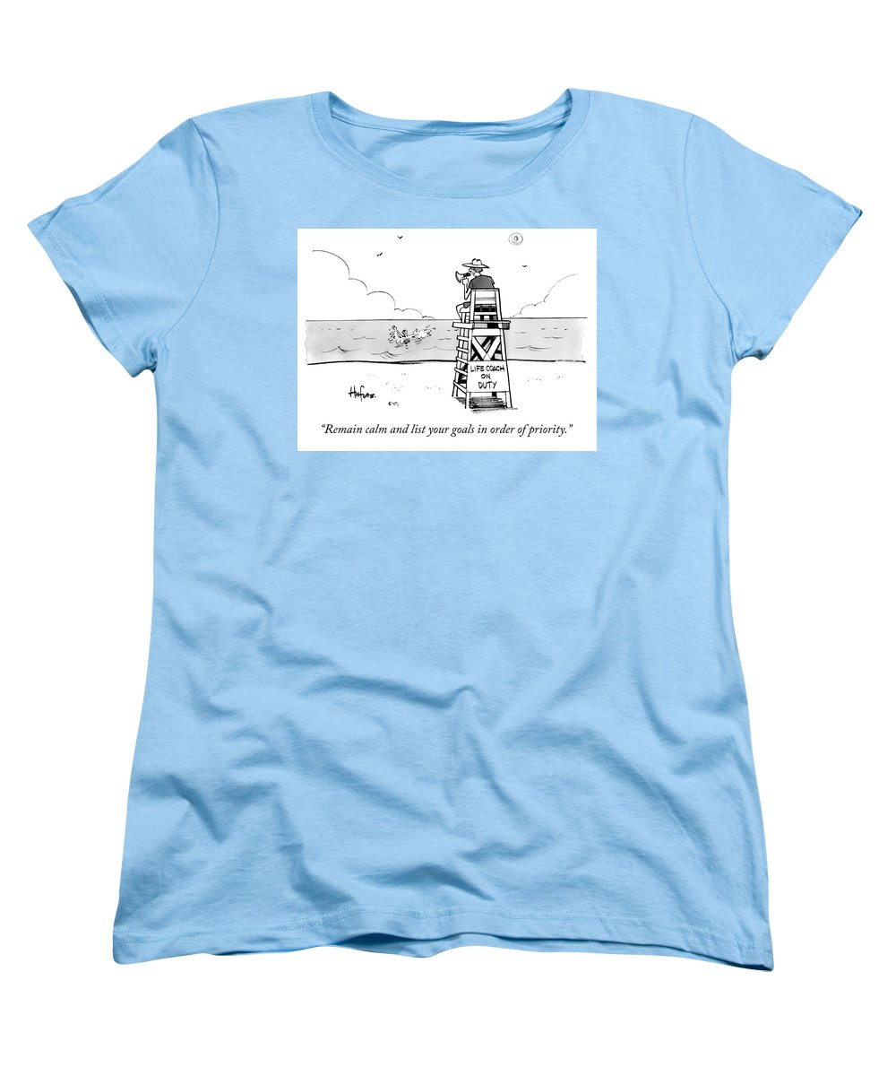"""""""remain Calm And List Your Goals In Order Of Priority."""" Lifeguard Women's T-Shirt (Standard Fit) featuring the drawing Remain Calm by Kaamran Hafeez"""