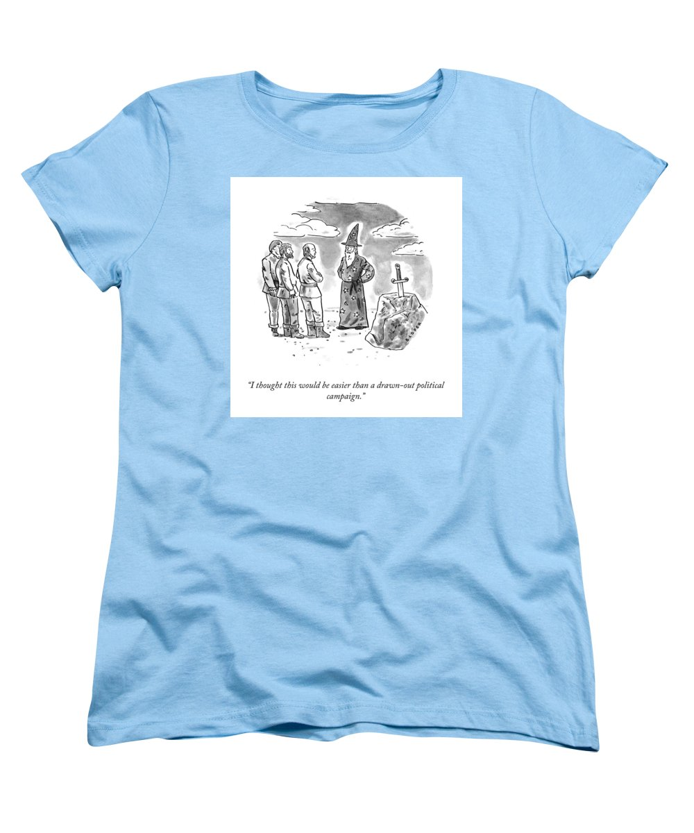 I Thought This Would Be Easier Than A Drawn-out Political Campaign. Women's T-Shirt (Standard Fit) featuring the drawing Drawn Out Political Campaign by Brendan Loper