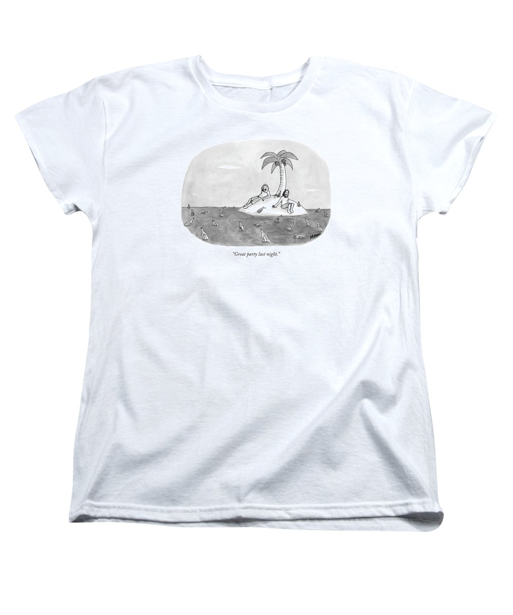 Rescue Drinking Alcohol  Sme Sam Means (two Men On A Desert Island Surrounded By Bottles.) 120672 Women's T-Shirt (Standard Fit) featuring the drawing Great Party Last Night by Sam Means