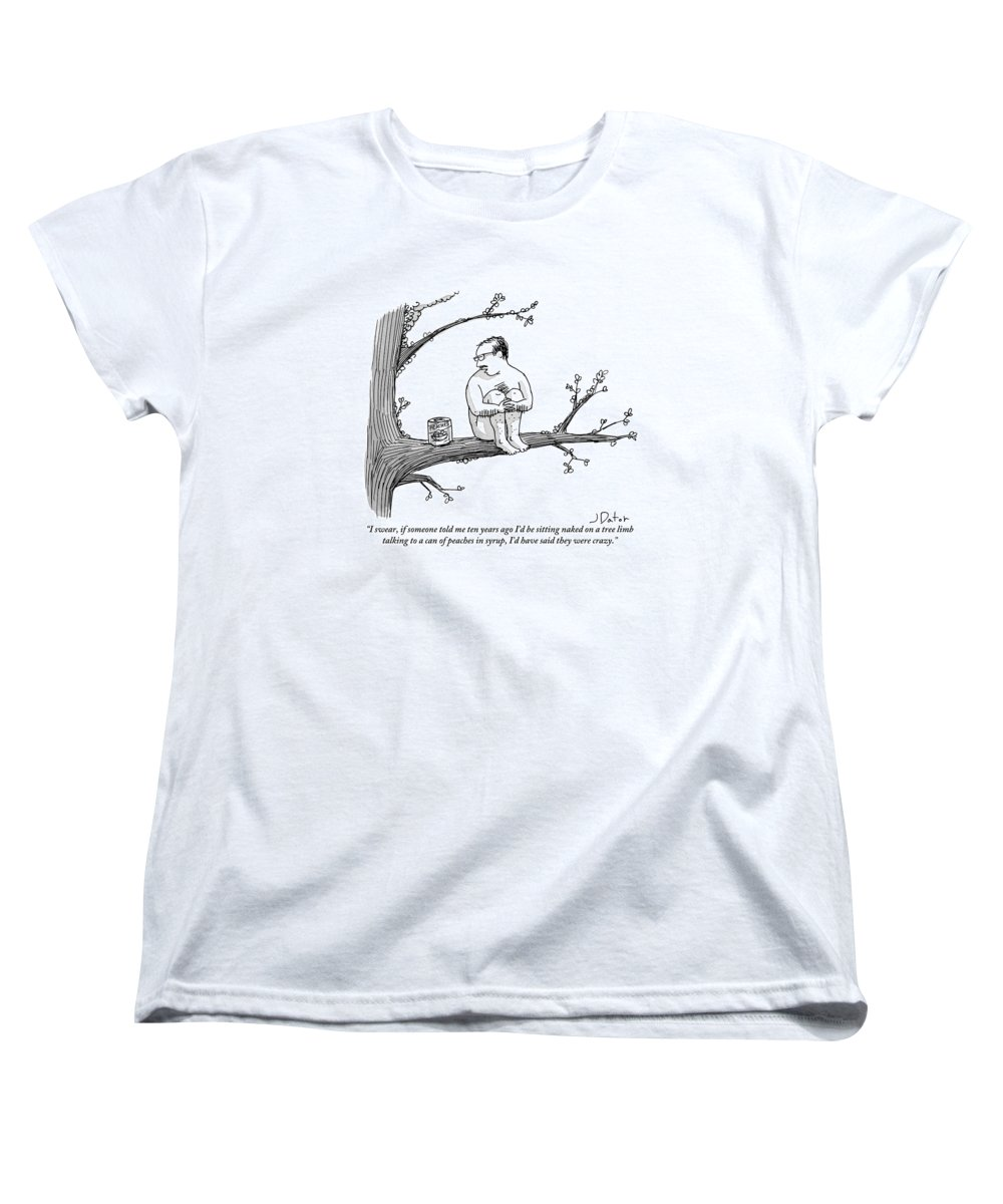 Crazy People Women's T-Shirt (Standard Fit) featuring the drawing A Naked Man Sitting On A Tree Branch Is Talking by Joe Dator
