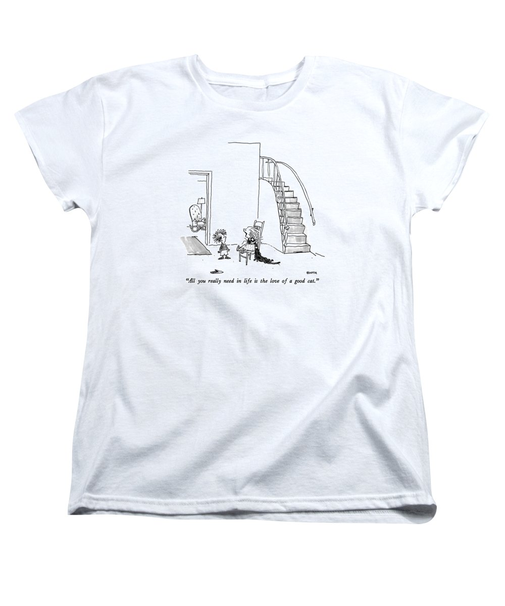 Animals Women's T-Shirt (Standard Fit) featuring the drawing All You Really Need In Life Is The Love Of A Good by George Booth