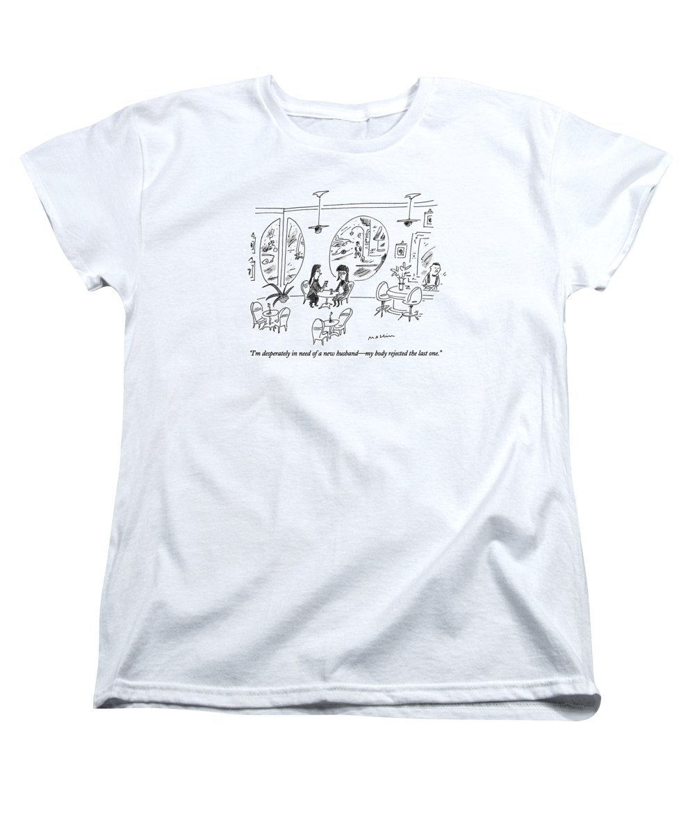Jan. 1 Women's T-Shirt (Standard Fit) featuring the drawing I'm Desperately In Need Of A New Husband - by Michael Maslin