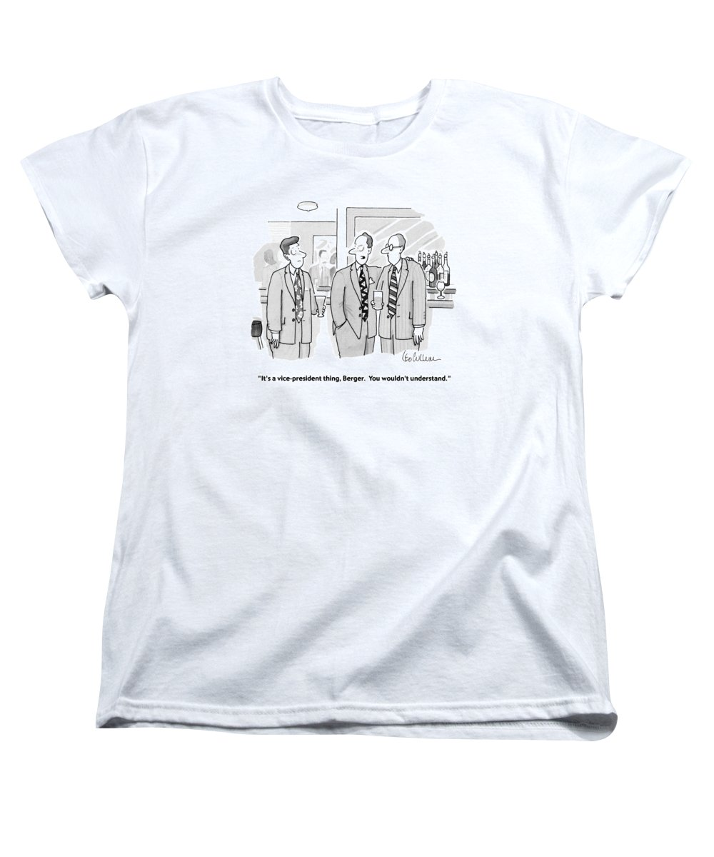 Personnel Women's T-Shirt (Standard Fit) featuring the drawing It's A Vice-president Thing by Leo Cullum