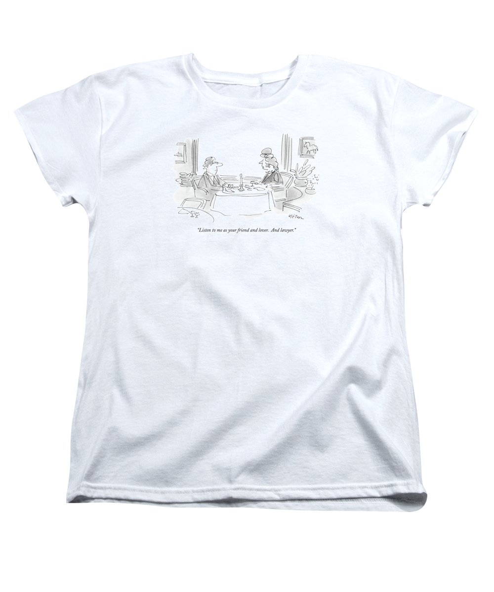 Relationships Women's T-Shirt (Standard Fit) featuring the drawing Listen To Me As Your Friend And Lover by Dean Vietor