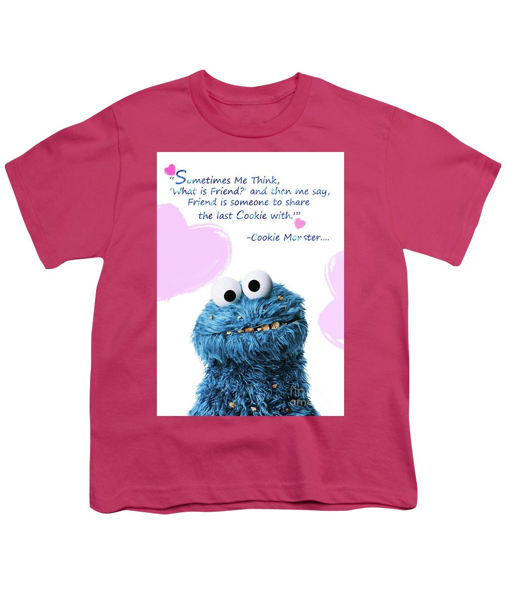 Friendship Is.. - Cookie Monster Cute Friendship Quotes.. 6 Youth T-Shirt