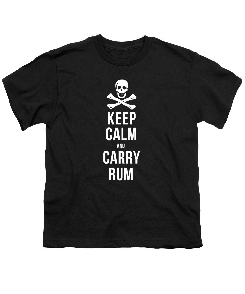 Tee Youth T-Shirt featuring the drawing Keep Calm And Carry Rum Pirate Tee by Edward Fielding
