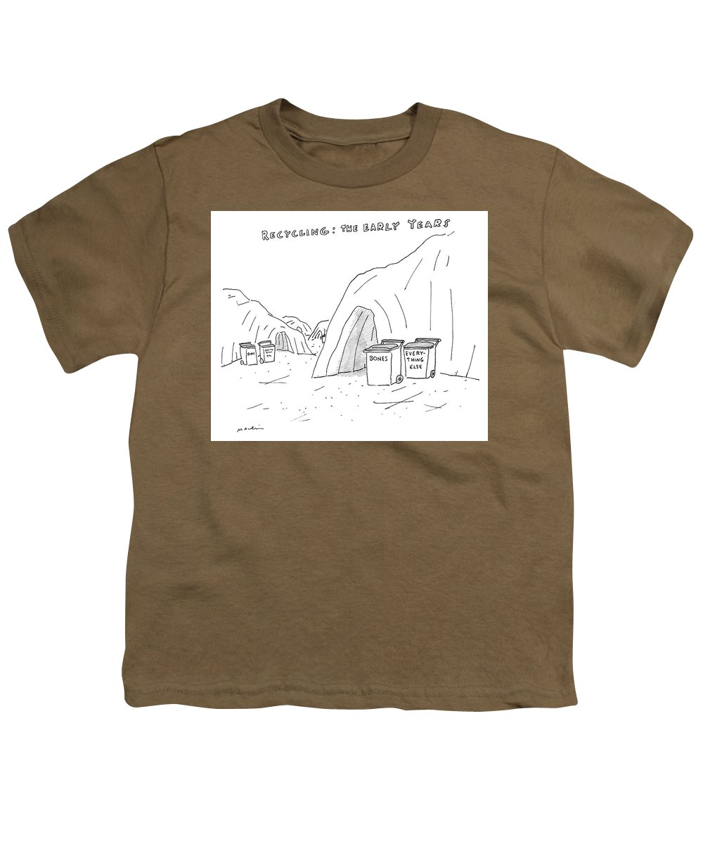 Recycling: The Early Years Youth T-Shirt featuring the drawing Recycling The Early Years by Michael Maslin