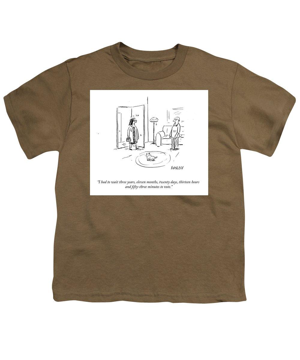 I Had To Wait Three Years Youth T-Shirt featuring the drawing I Had To Wait Three Years by David Sipress