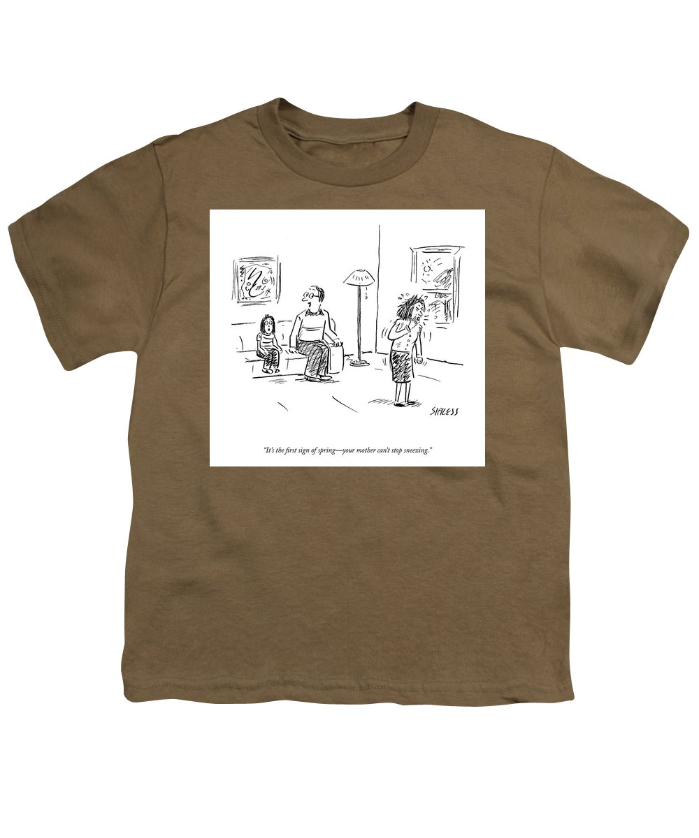 It's The First Sign Of Spring-your Mother Can't Stop Sneezing. Youth T-Shirt featuring the drawing The First Sign Of Spring by David Sipress