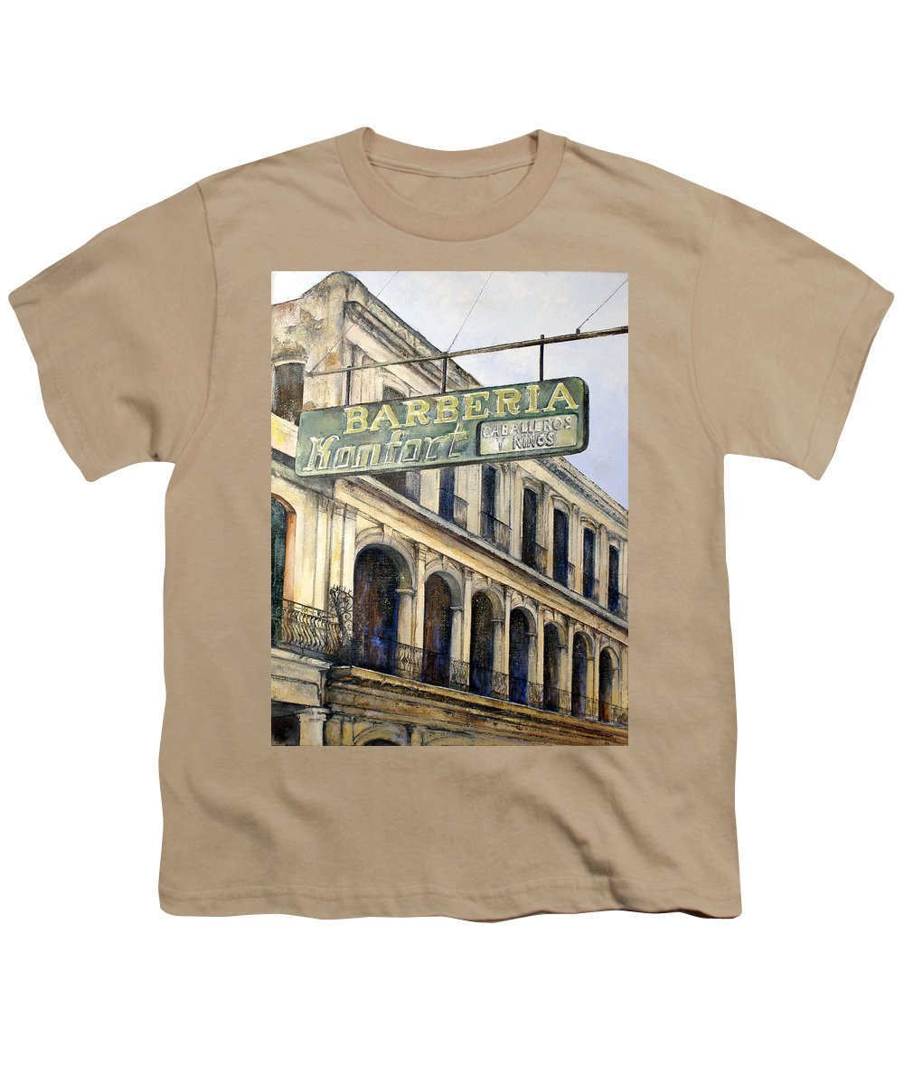 Konfort Barberia Old Havana Cuba Oil Painting Art Urban Cityscape Youth T-Shirt featuring the painting Barberia Konfort by Tomas Castano