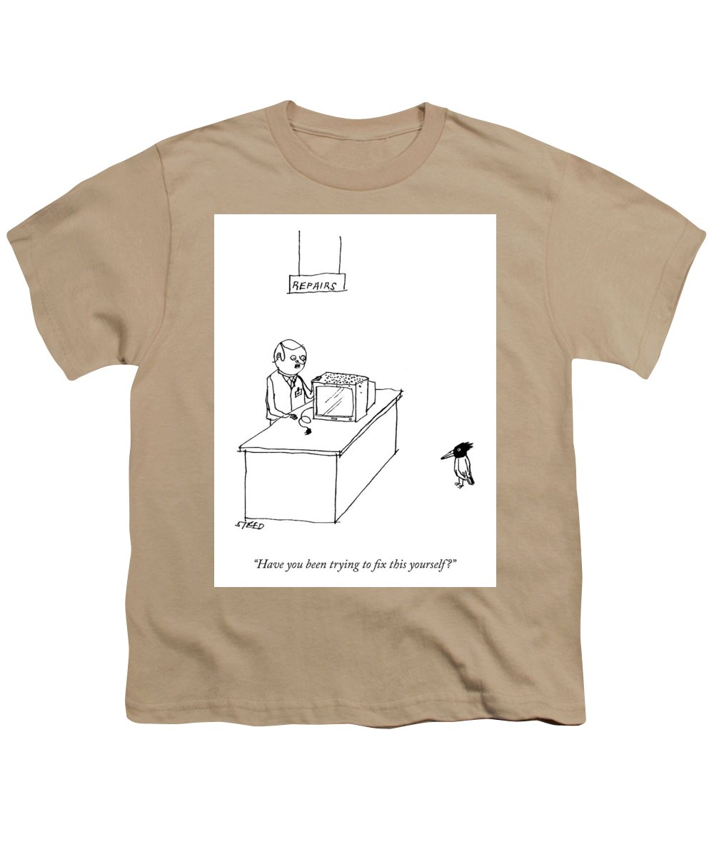 """have You Been Trying To Fix This Yourself?"" Television Youth T-Shirt featuring the drawing Do It Yourself Television Repair by Edward Steed"