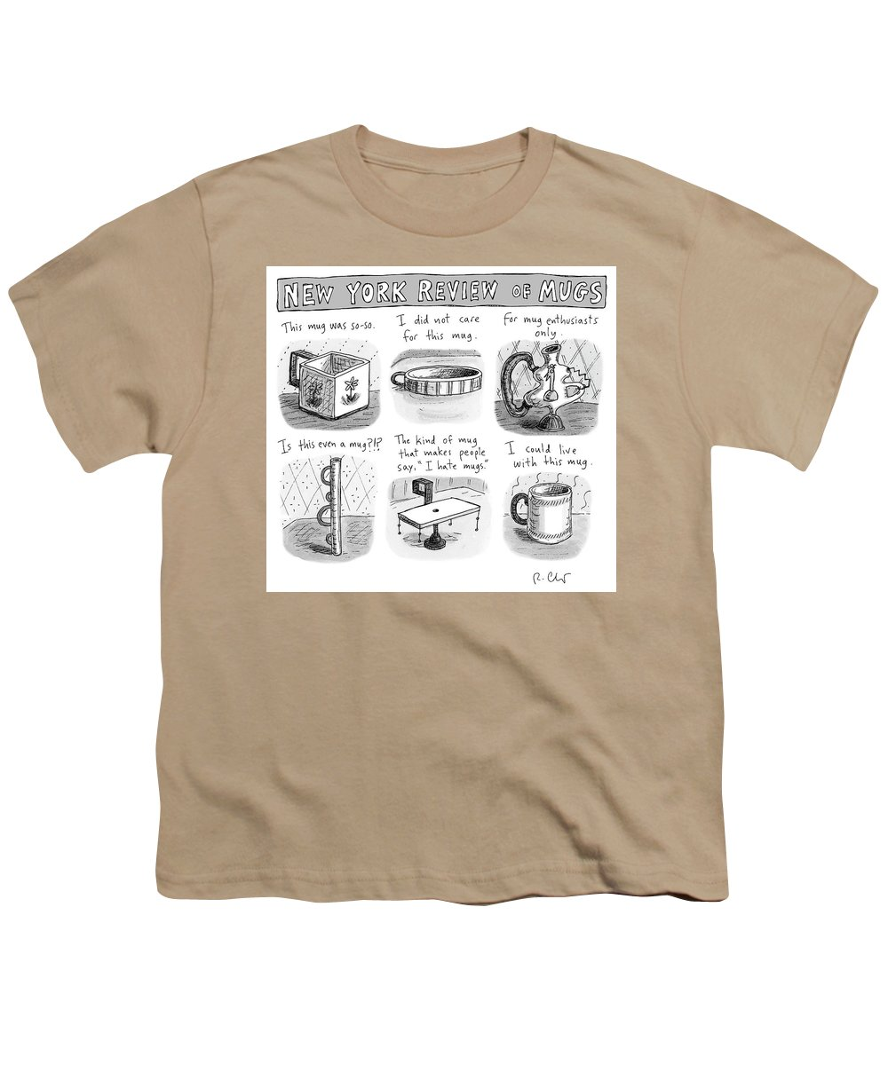 New York Review Of Mugs Youth T-Shirt featuring the drawing New York Review of Mugs by Roz Chast