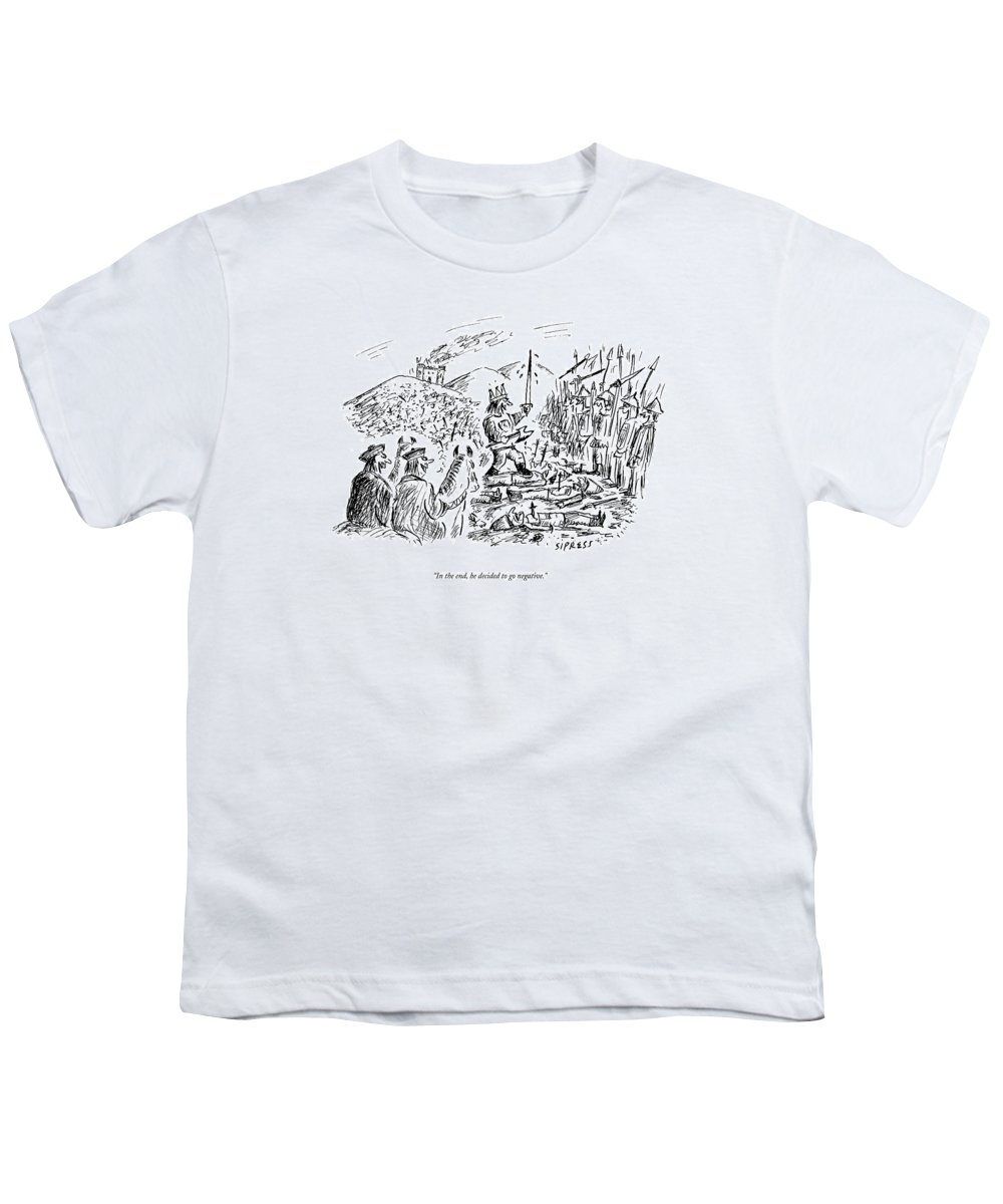 Kings Youth T-Shirt featuring the drawing In The End, He Decided To Go Negative by David Sipress