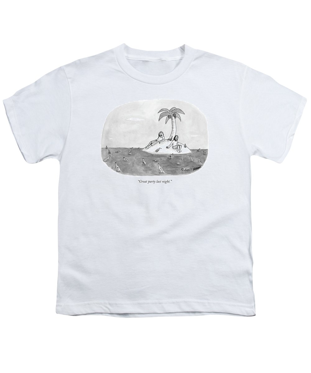 Rescue Drinking Alcohol  Sme Sam Means (two Men On A Desert Island Surrounded By Bottles.) 120672 Youth T-Shirt featuring the drawing Great Party Last Night by Sam Means