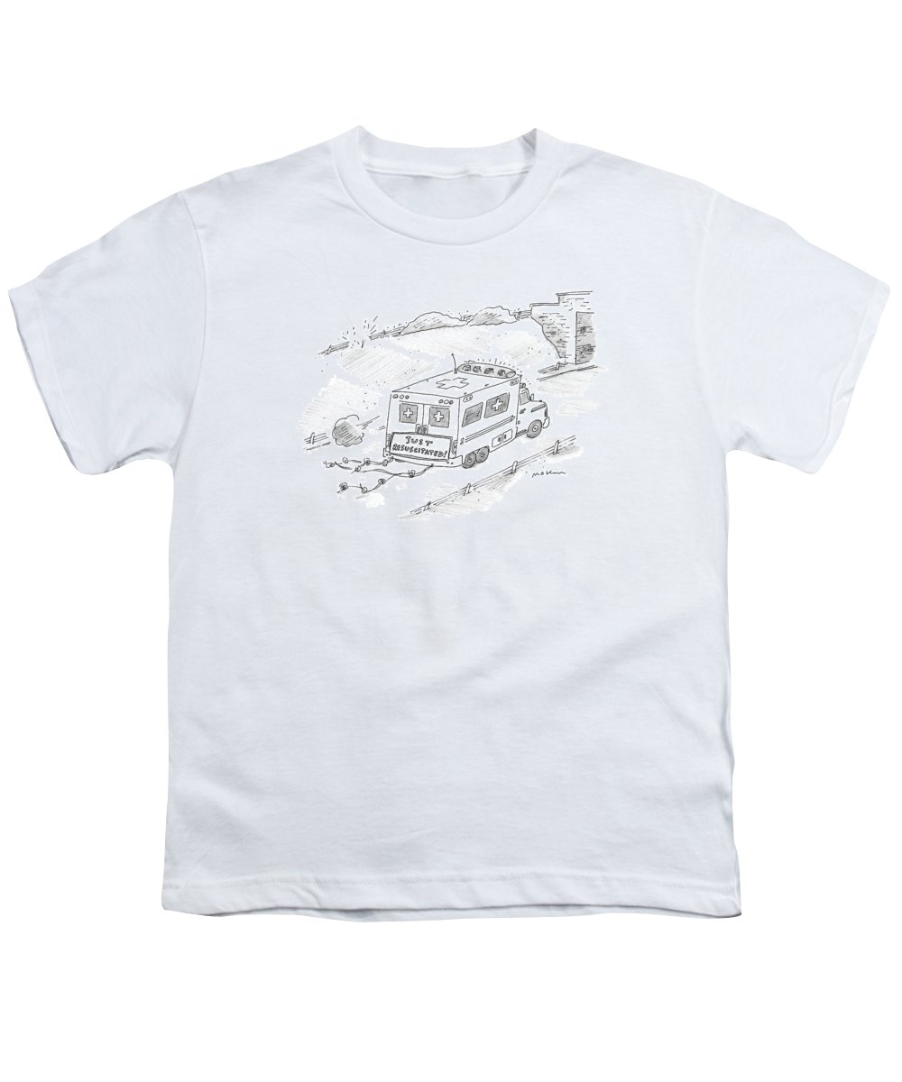 Ambulances - General Youth T-Shirt featuring the drawing New Yorker January 17th, 2000 by Michael Maslin