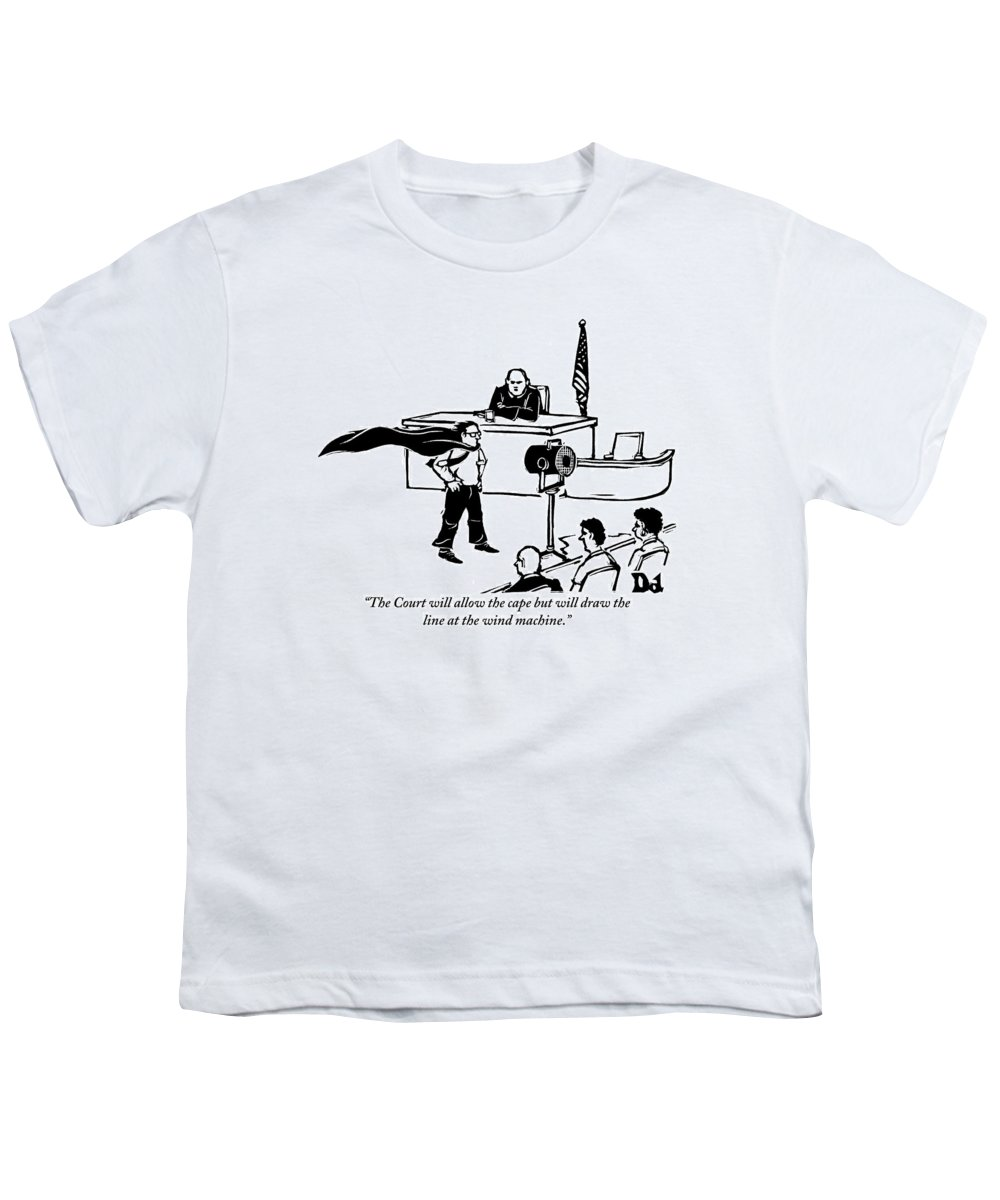 Law Youth T-Shirt featuring the drawing A Man Is Seen Wearing A Cape Next To A Wind by Drew Dernavich