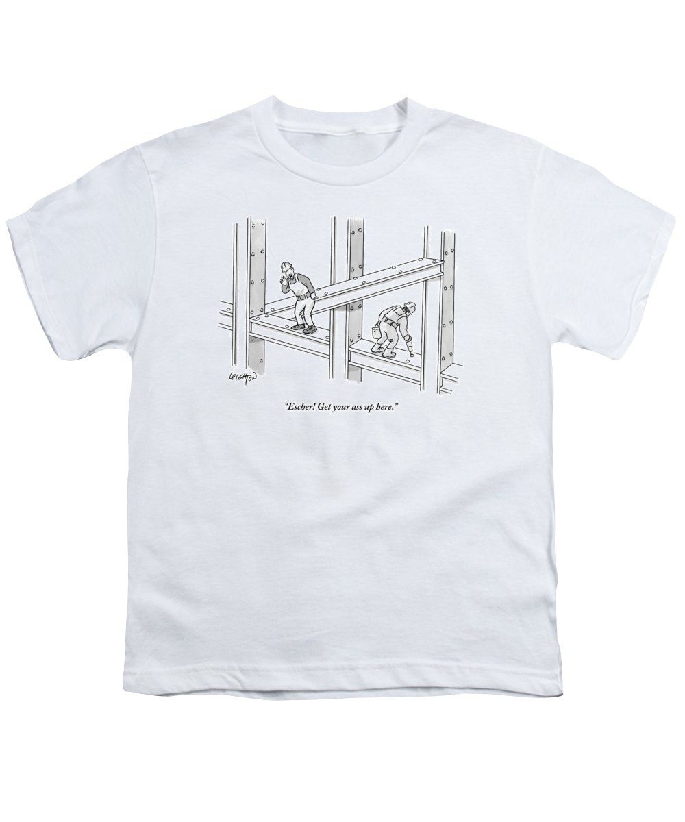 Escher! Get Your Ass Up Here. Youth T-Shirt featuring the drawing Escher Get Your Ass Up Here by Robert Leighton