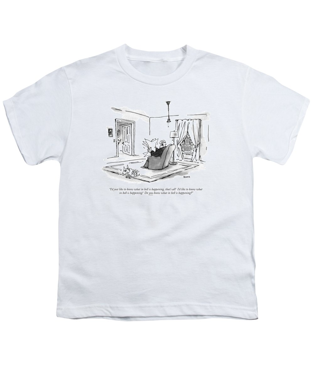 (man Sitting In Living Room Reading Paper And Complaining To His Dog.)language Youth T-Shirt featuring the drawing I'd Just Like To Know What In Hell Is Happening by George Booth