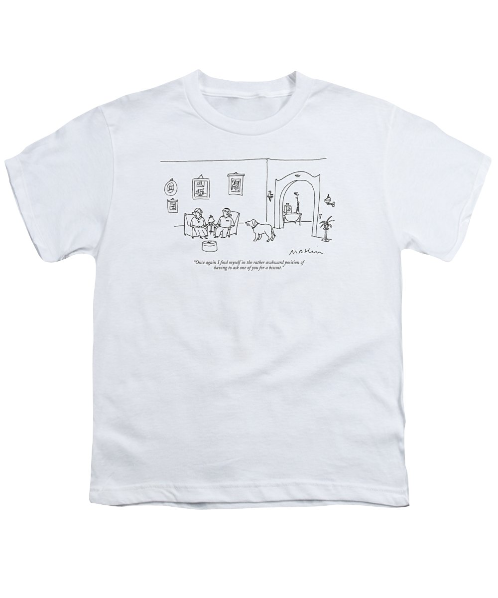 Once Again I Find Myself In The Rather Awkward Position Of Having To Ask One Of You For A Biscuit. Youth T-Shirt featuring the drawing Once Again I Find Myself In The Rather Awkward by Michael Maslin