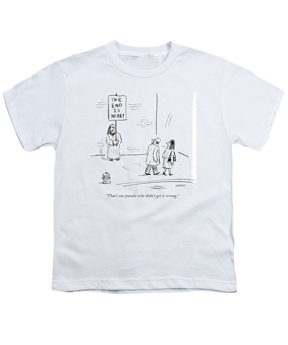 That's One Pundit Who Didn't Get It Wrong.' Youth T-Shirt featuring the drawing That's One Pundit Who Didn't Get It Wrong by David Sipress
