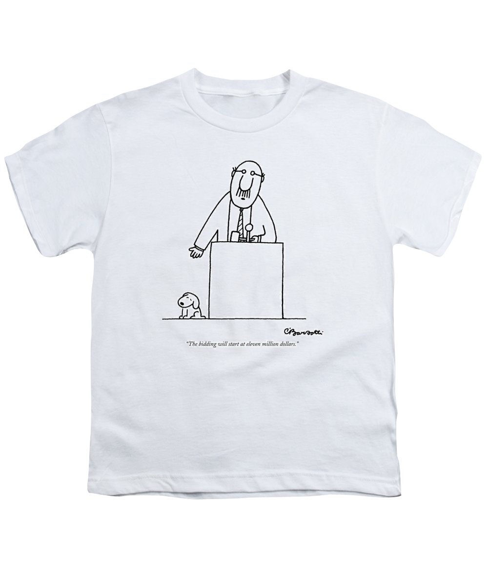 Auctioneer Youth T-Shirt featuring the drawing The Bidding Will Start At Eleven Million Dollars by Charles Barsotti