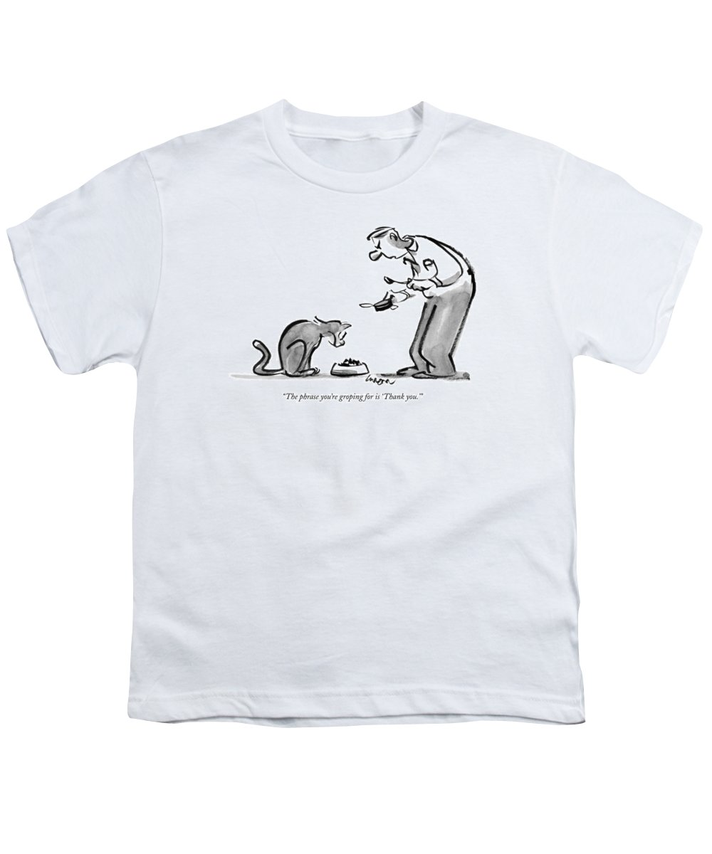 Dining Youth T-Shirt featuring the drawing The Phrase You're Groping For Is 'thank You.' by Lee Lorenz