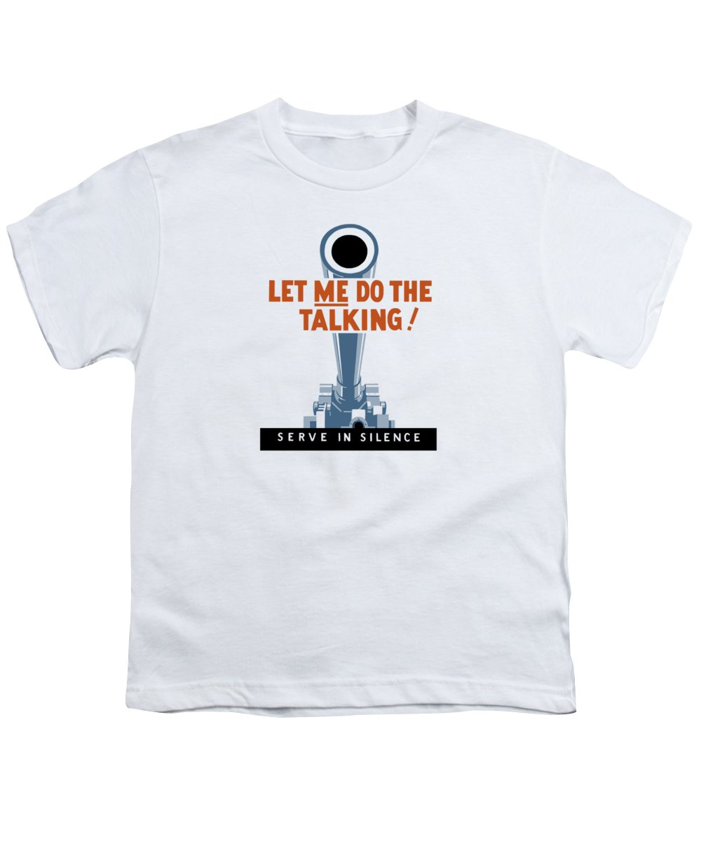 Artillery Youth T-Shirt featuring the painting Let Me Do The Talking by War Is Hell Store