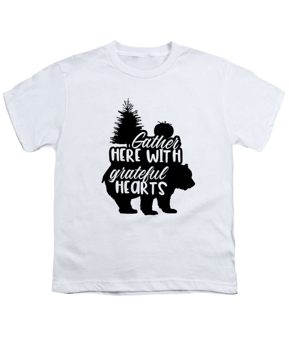 Gather Here With Grateful Hearts Youth T-Shirt featuring the digital art Gather Here With Grateful Hearts Bear Thanksgiving by Passion Loft