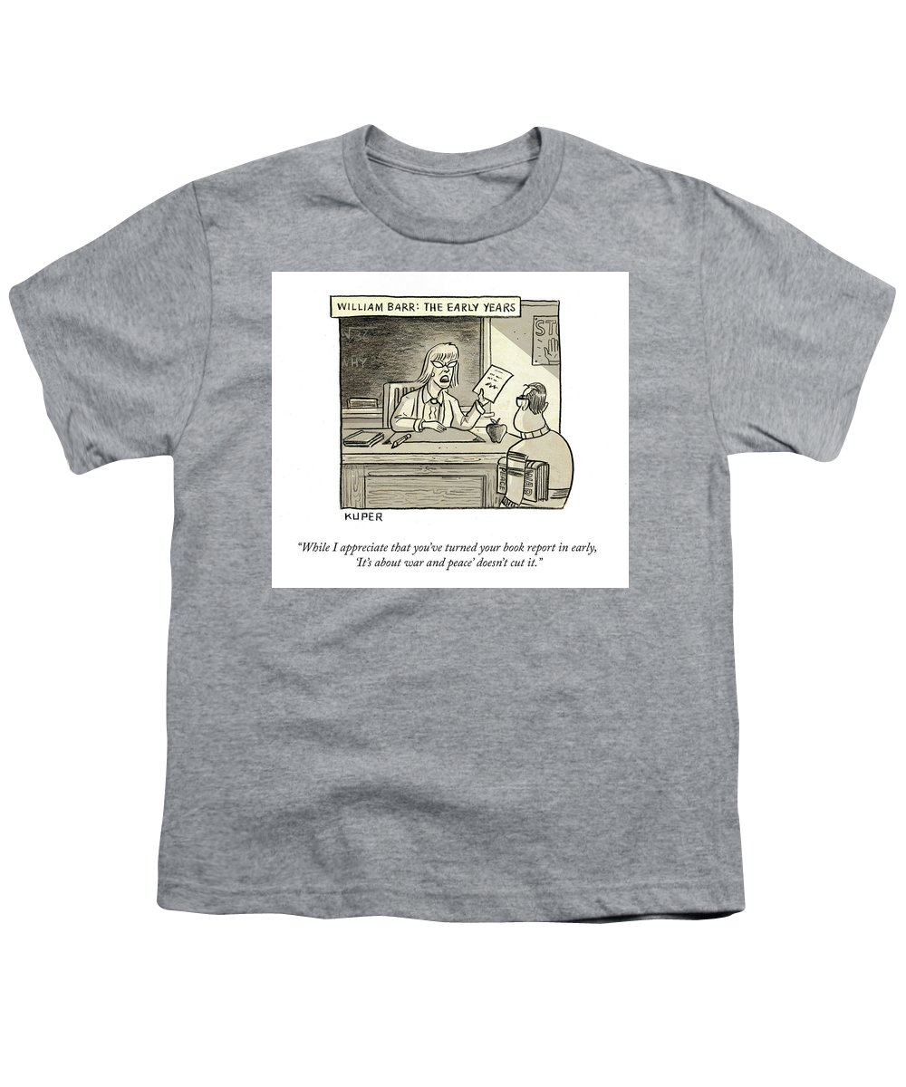 While I Appreciate That You've Turned You Book Report In Early Youth T-Shirt featuring the drawing William Barr The Early Years by Peter Kuper