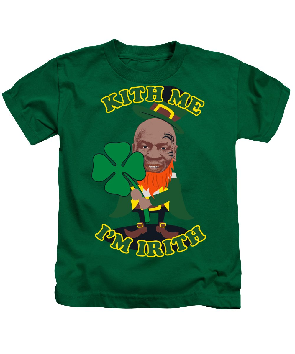 Mike Tyson Kids T-Shirt featuring the digital art Kith Me I'm Irith Funny Novelty Mike Tyson Inspired Design For St Patrick's Day by Robert Kelly