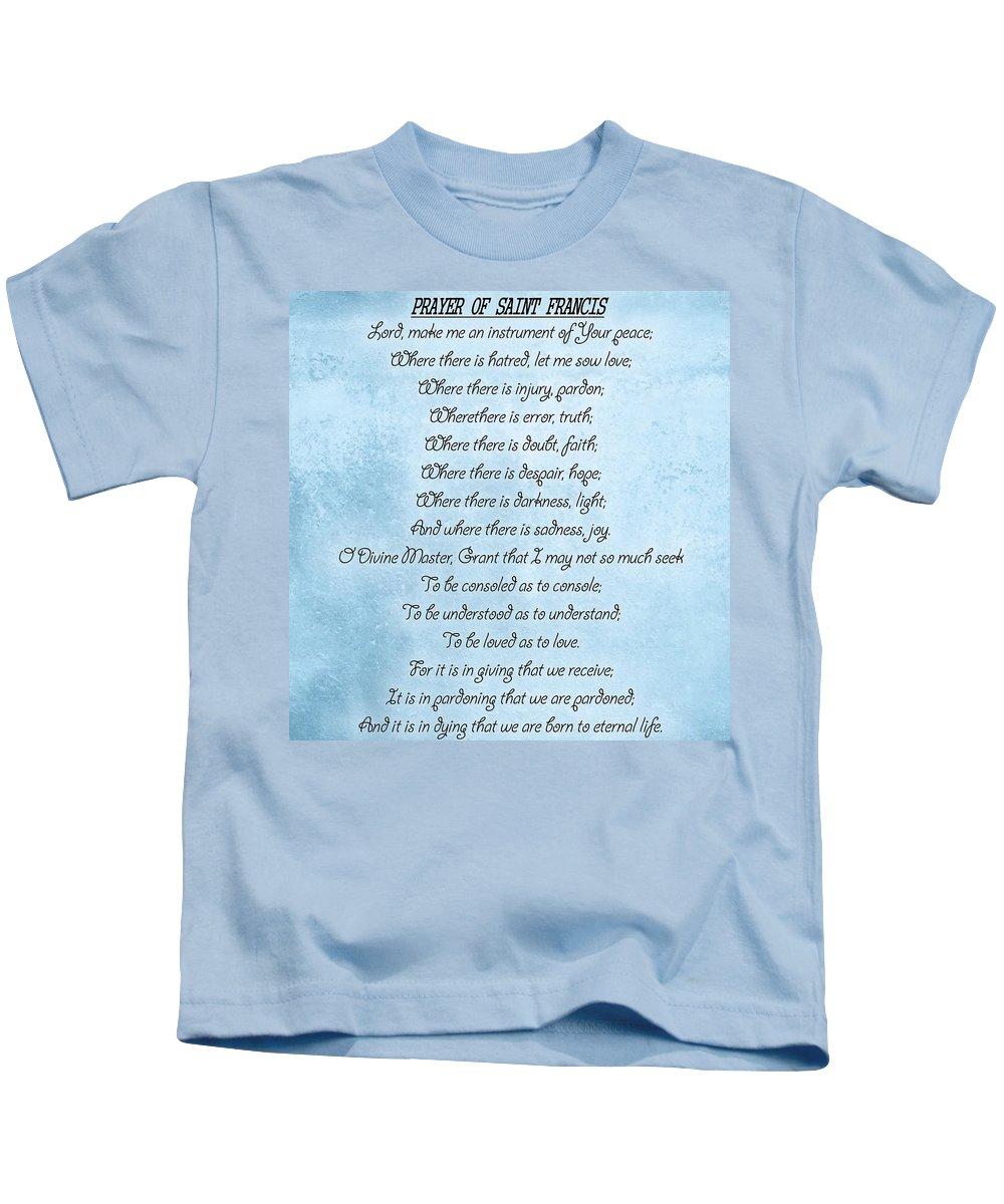Prayer Of Saint Francis Kids T-Shirt featuring the digital art Prayer Of Saint Francis by Dan Sproul