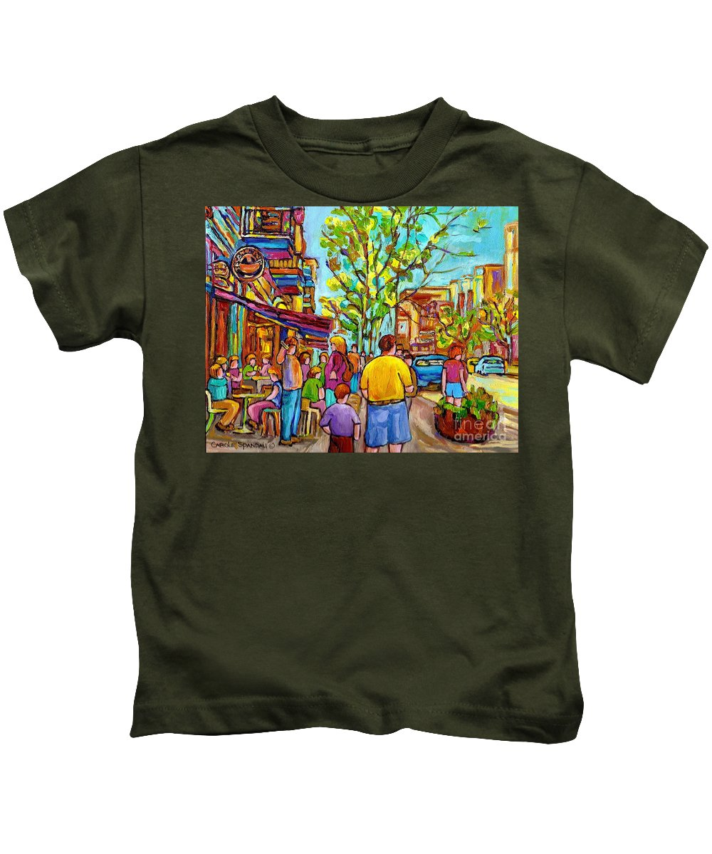 Montreal Streetscene Kids T-Shirt featuring the painting Cafes In Springtime by Carole Spandau