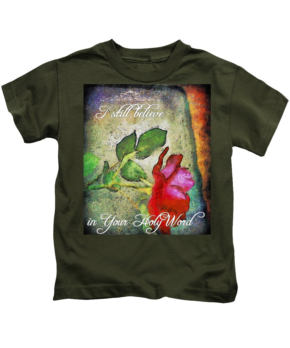 Jesus Kids T-Shirt featuring the digital art I Still Believe by Michelle Greene Wheeler