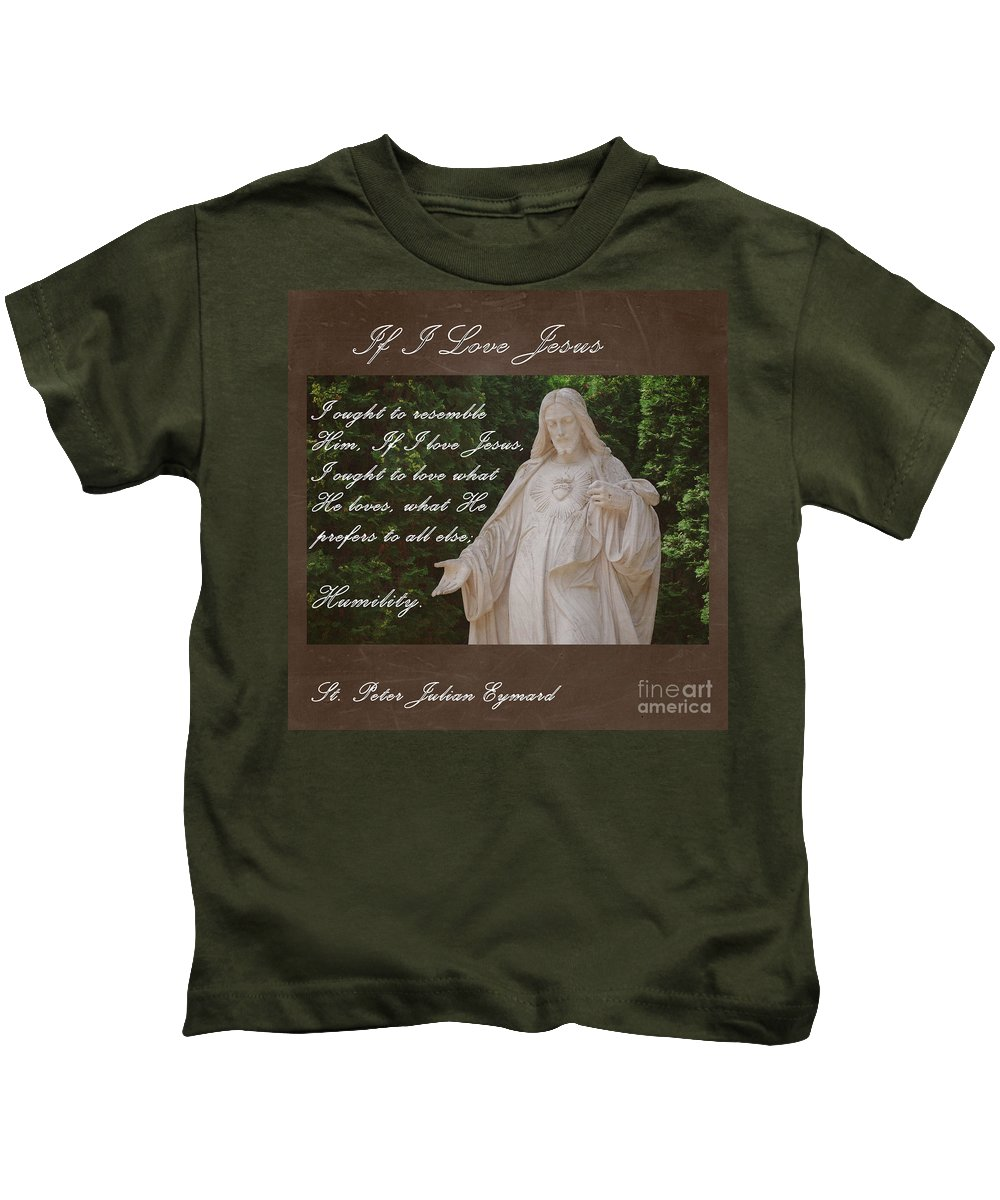 If I Love Jesus Kids T-Shirt featuring the photograph If I Love Jesus by Sharon Elliott