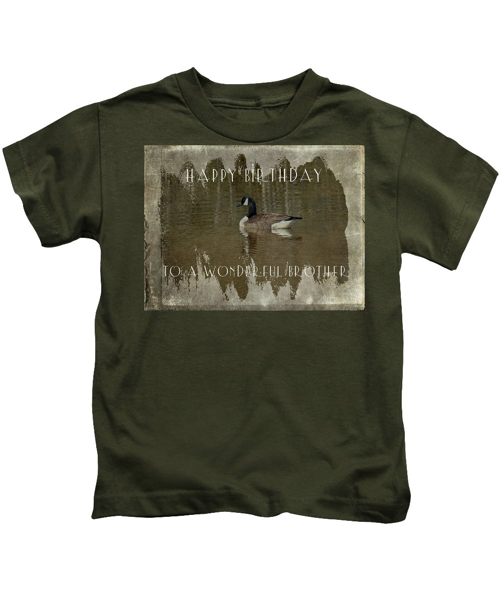 Birthday Kids T-Shirt featuring the photograph Brother Birthday Greeting Card - Canada Goose by Mother Nature