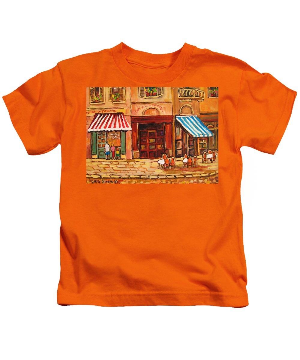 Cafe Vieux Montreal Street Scenes Kids T-Shirt featuring the painting Cafe Vieux Montreal by Carole Spandau