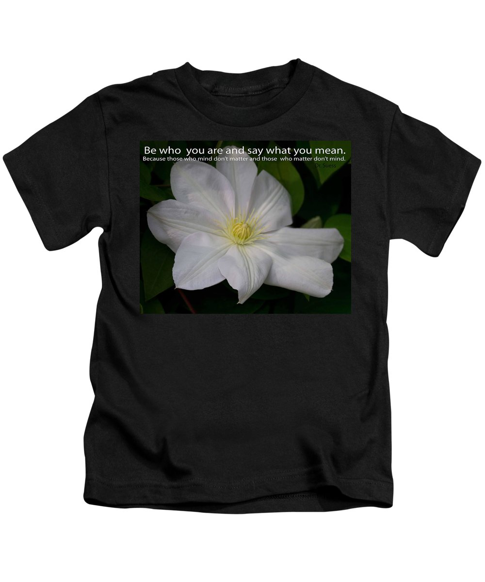 Flower Kids T-Shirt featuring the photograph Be Who You Are by Sandra Clark