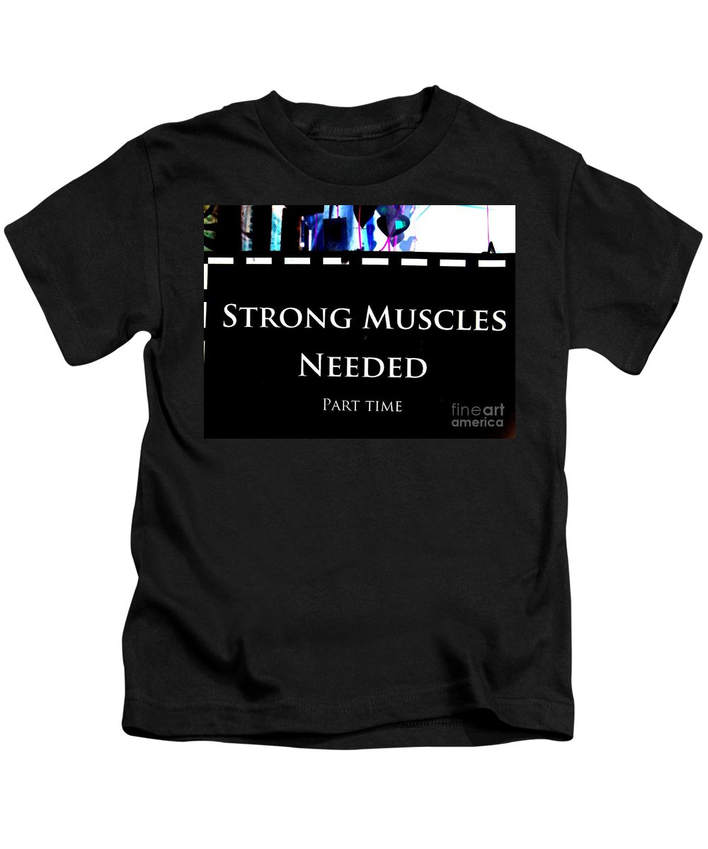 Sign Kids T-Shirt featuring the photograph Part Time Muscle by Ed Weidman