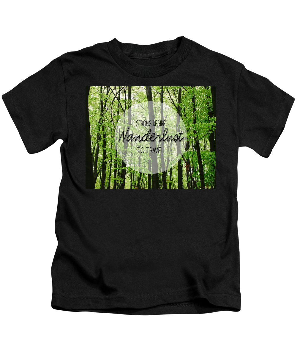 Wanderlust Kids T-Shirt featuring the photograph Wanderlust by Pati Photography