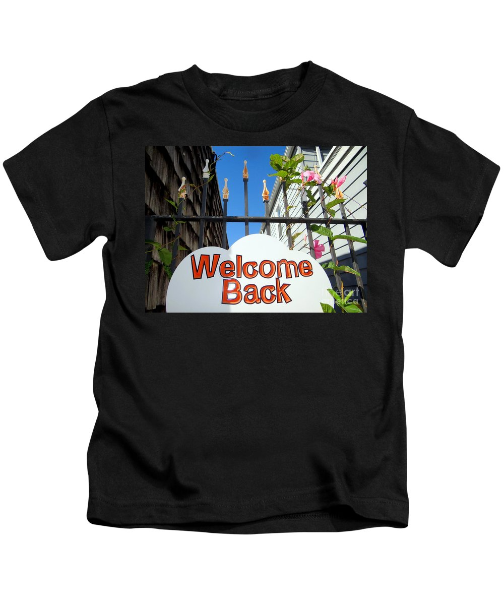 Signs Kids T-Shirt featuring the photograph Welcome Back by Ed Weidman